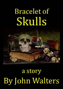 Bracelet of Skulls Story cover big