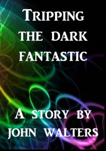 Tripping the Dark Fantastic cover big