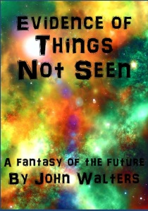 Evidence of Things Not Seen cover1-Big